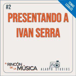 presentando a Ivan Serra